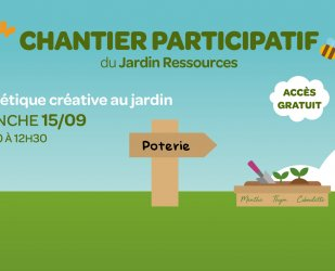 15/09 - Chantier participatif au jardin Ressources